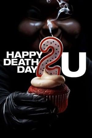 Happy Death Day 2U (2019) สุขสันต์วันตาย 2