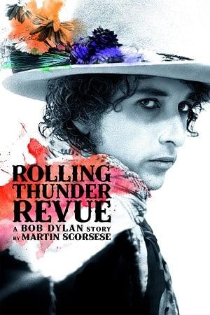 Rolling Thunder Revue A Bob Dylan Story by Martin Scorsese (2019) เปิดตำนานบ็อบ ดีแลนโดยมาร์ติน สกอร์เซซี่