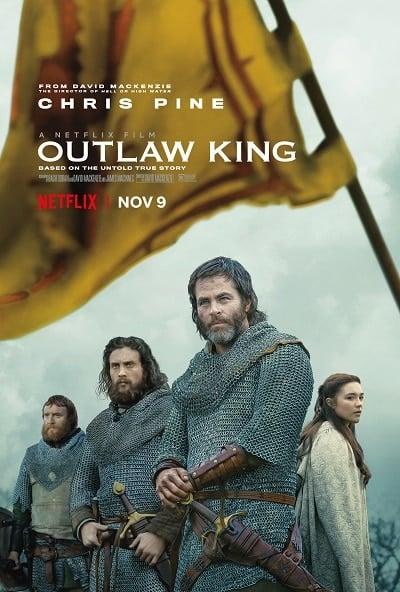 Outlaw King (2018) กษัตริย์นอกขัตติยะ