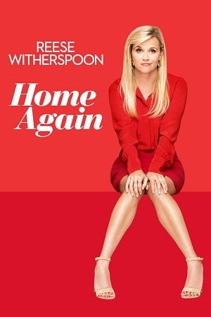 Home Again (2017) โฮม อะเกน