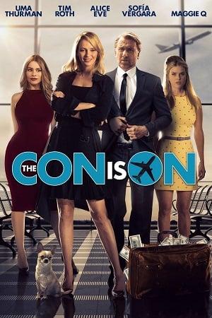 The Con Is On (2018) ปล้นวายป่วง