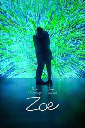 Zoe (2018) โซอี้