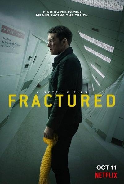 Fractured | Netflix (2019) แตกหัก