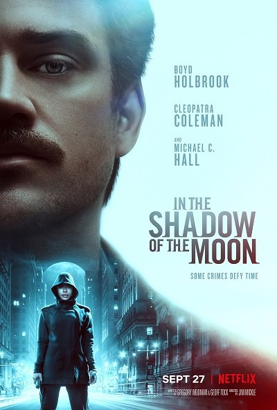 In the Shadow of the Moon | Netflix (2019) ย้อนรอยจันทรฆาต