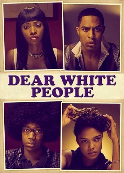 Dear White People (2014) ถึงคนขาวที่รัก