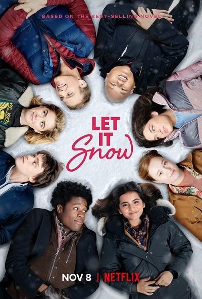 Let It Snow | Netflix (2019) อุ่นรักฤดูหนาว