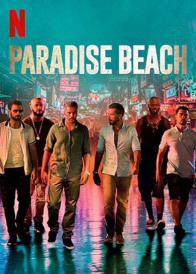 Paradise Beach | Netflix (2019) พาราไดซ์ บีช