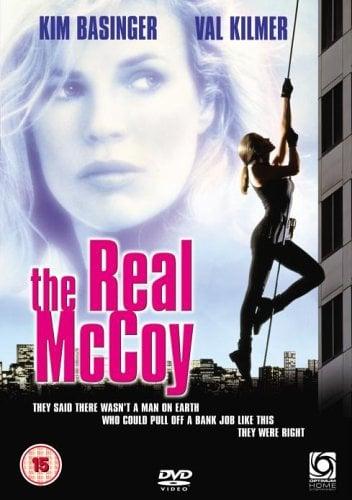 The Real McCoy (1993) ปล้นทะลุเปลือก