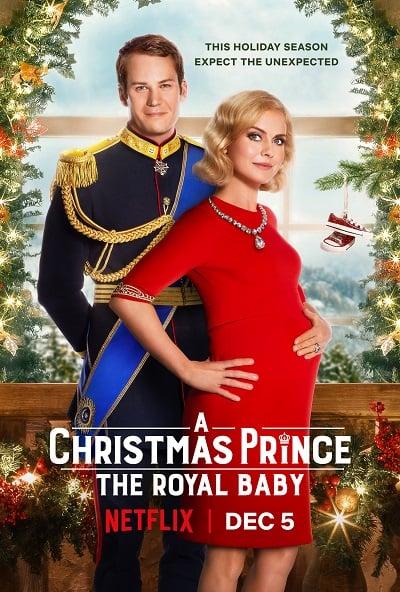 A Christmas Prince: The Royal Baby   Netflix (2019) เจ้าชายคริสต์มาส: รัชทายาทน้อย