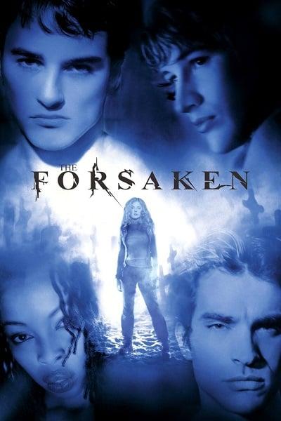 The Forsaken (2001) แก๊งนรกพันธุ์ลืมตาย