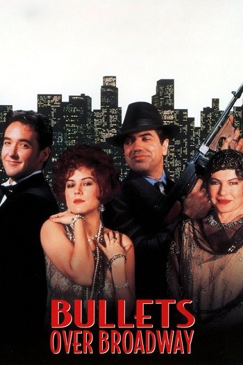 Bullets Over Broadway (1994) กระสุนเหนือบรอดเวย์