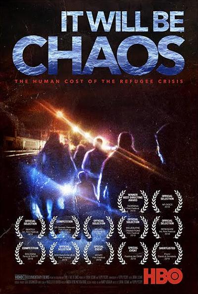 It Will be Chaos (2018) มันจะเป็นความโกลาหล