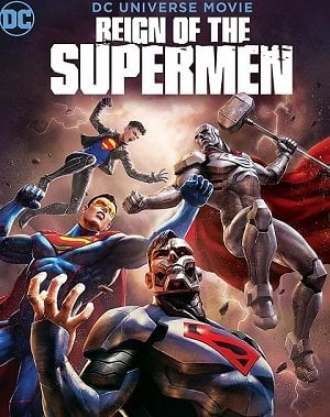 Reign of the Supermen (2019) เรจน์ ออฟ เดอะ ซูปเปอร์เเมน
