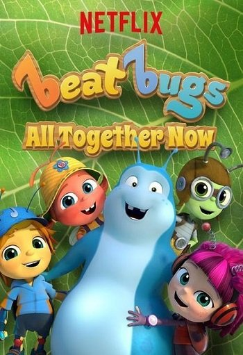 Beat Bugs: All Together Now | Netflix (2017) บีท บั๊กส์: แสนสุขสันต์วันรวมพลัง
