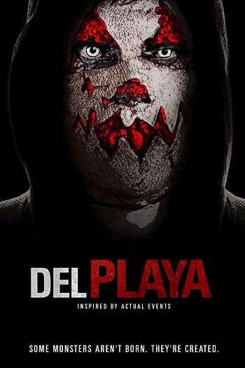 Del Playa (2017) #แค้นอํามหิต