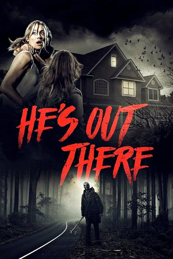 He's Out There (2018) มันอยู่ที่นั่น
