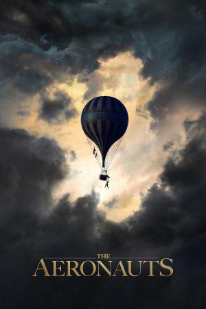 The Aeronauts (2019) ท่องสู่แดนแห่งความฝัน