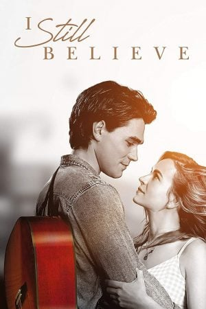 I Still Believe (2020) ฉันยังเชื่อ