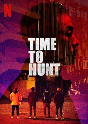 Time to Hunt | Netflix (2020) ถึงเวลาล่า