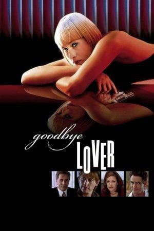 Goodbye Lover (1998) ลาก่อนความรัก