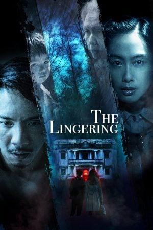 The Lingering (2018) บ้านอันเงียบสงัด