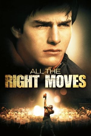 All The Right Moves (1983) บ้าอเมริกันฟุตบอล