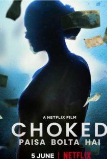 Choked: Paisa Bolta Hai | Netflix (2020) กระอัก
