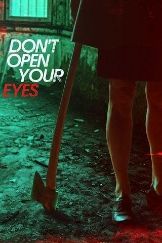 Don't Open Your Eyes (2018) อย่าเปิดตาของคุณ
