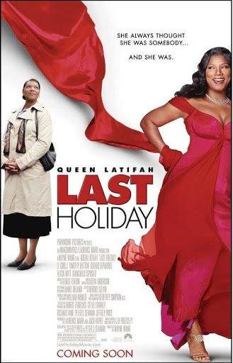 Last Holiday (2006) วันหยุดสุดท้าย