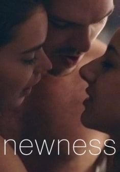 Newness   Netflix (2017) เปิดหัวใจรักใหม่
