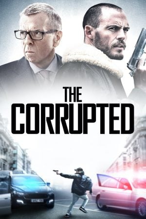The Corrupted (2019) ผู้เสียหาย