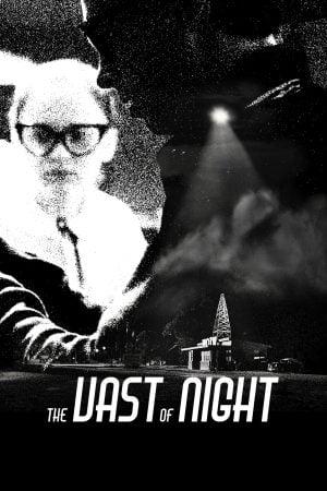 The Vast of Night (2019) เดอะ แวสต์ ออฟ ไนต์