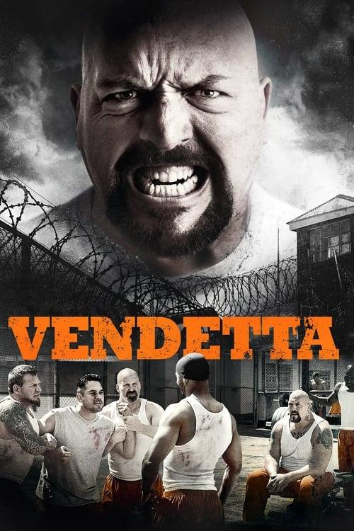 Vendetta (2015) ล่าชําระแค้น