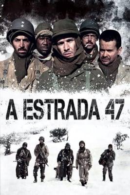 Road 47 (2013) ฝ่าวิกฤตสมรภูมินรก 47
