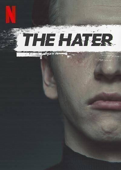 The Hater | Netflix (2020) เดอะ เฮทเตอร์